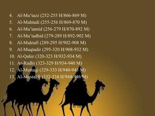 3. Khalifah Bani Abbasiyah periode ketiga (946-1075 M) Periode ini dimulai tahun 334-464 H/946-1075 M, yakni sejak berdiri...