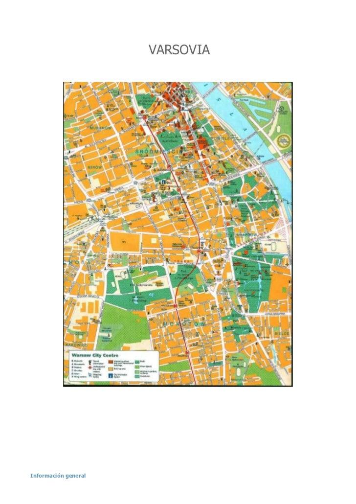 VARSOVIA<br />Información general<br />- Superficie:312.700 Km2 - Lengua oficial:Polaco- Capital:Varsovia (1,8 millones de...