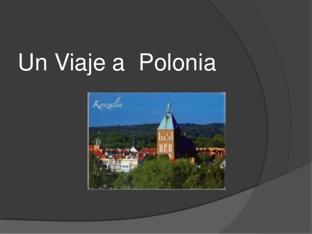 Un Viaje a Polonia