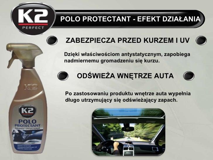 K2 Polo Protectant 700 ml - konserwuje deskę rozdzielczą Slide 3