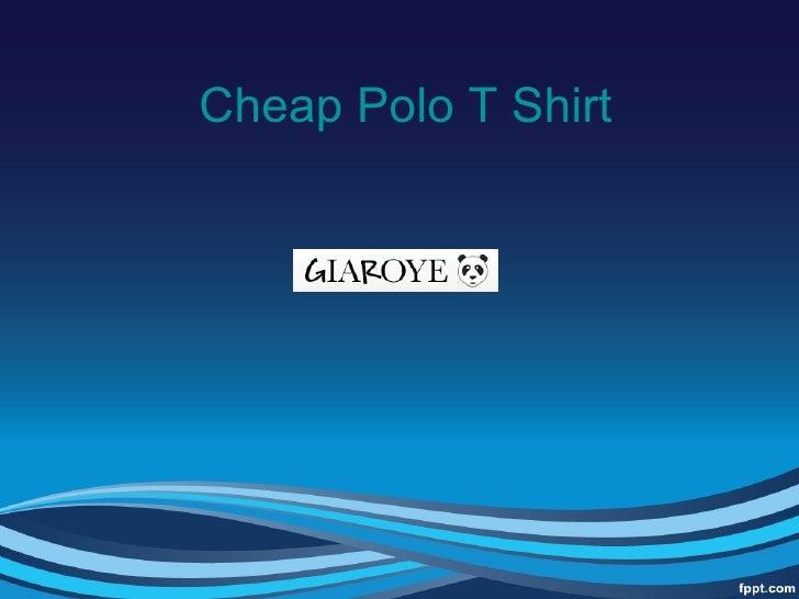 Cheap Polo T Shirt