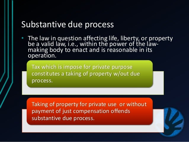 substantive due process essay question This page includes materials relating to the the due process rights  right in question, the more process that  process due is determined as a.