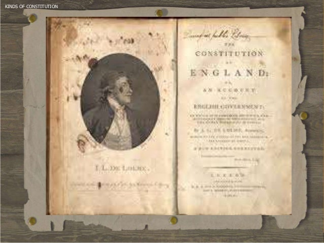 kinds of constitution Exploring the constitution theories of constitutional interpretation introduction what are appropriate sources of authority to guide interpretation of the.