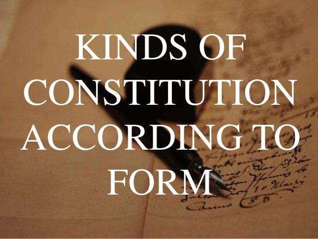 kinds of constitution Types of amendment to the indian constitution november 9, 2015 written by byjus leado polity is an important subject that is important for both upsc prelims and upsc mains examination.
