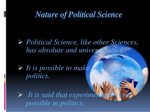 the scope of political science Define political science: a social science concerned chiefly with the description and analysis of political and — political science in a sentence.