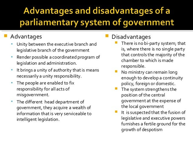 What Is the Advantage of a Parliamentary Form of Government?