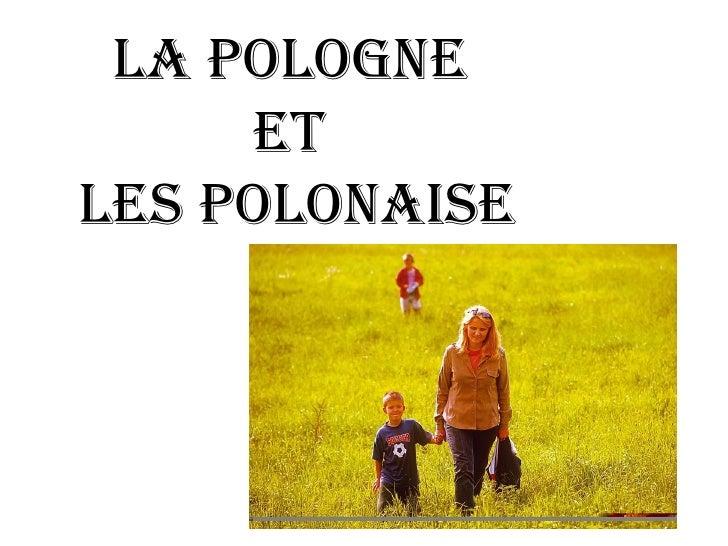 La Pologne  et  les Polonaise