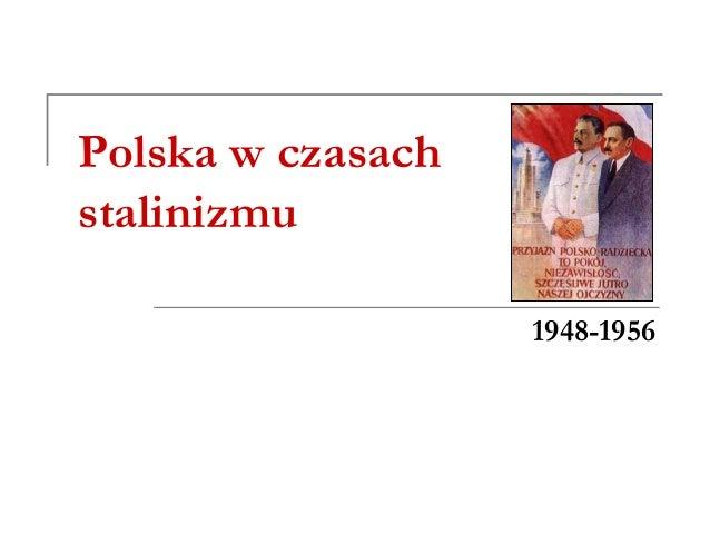 Polska w czasach stalinizmu 1948-1956