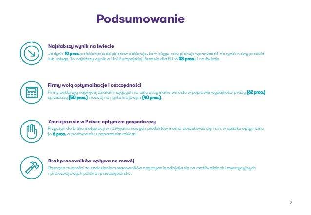 Najsłabszy wynik na świecie Firmy wolą optymalizacje i oszczędności Zmniejsza się w Polsce optymizm gospodarczy Brak praco...