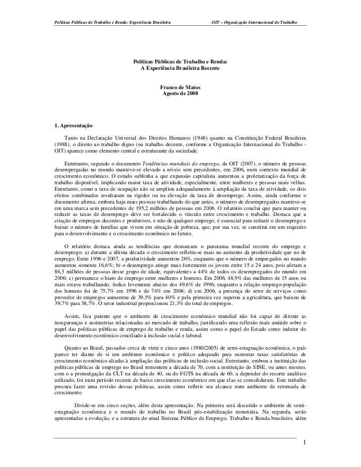 Políticas Públicas de Trabalho e Renda: Experiência Brasileira            OIT – Organização Internacional do Trabalho     ...