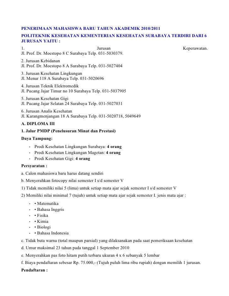 PENERIMAAN MAHASISWA BARU TAHUN AKADEMIK 2010/2011 POLITEKNIK KESEHATAN KEMENTERIAN KESEHATAN SURABAYA TERDIRI DARI 6 JURU...