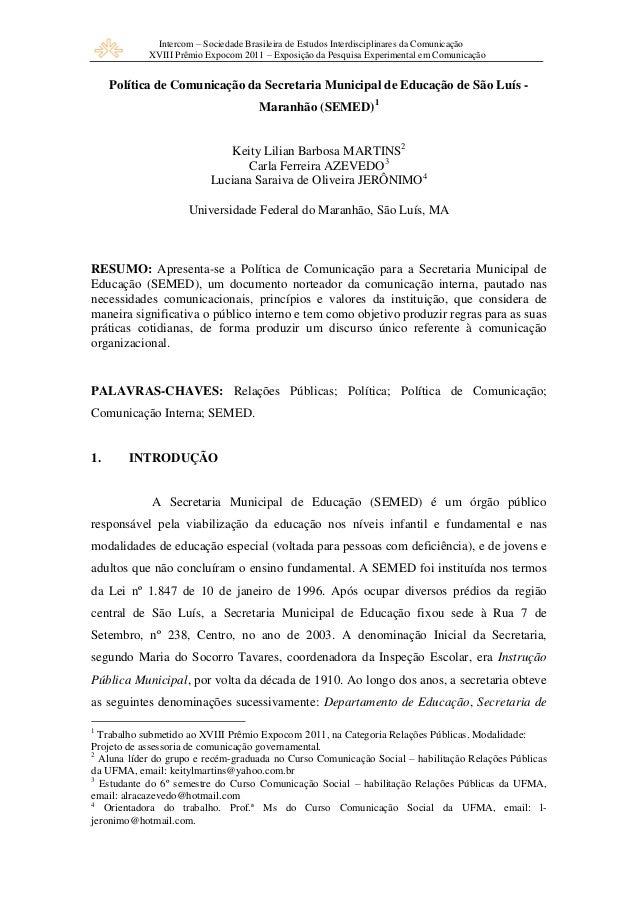Intercom – Sociedade Brasileira de Estudos Interdisciplinares da ComunicaçãoXVIII Prêmio Expocom 2011 – Exposição da Pesqu...