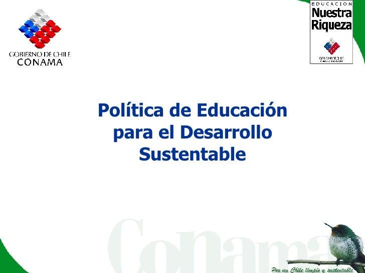 Política de Educación para el Desarrollo Sustentable