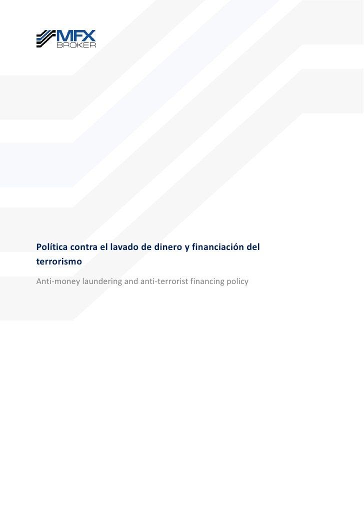Política contra el lavado de dinero y financiación delterrorismoAnti-money laundering and anti-terrorist financing policy