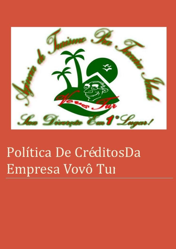Política De CréditosDaEmpresa Vovô Tur