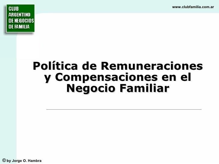 Política de Remuneraciones y Compensaciones en el Negocio Familiar