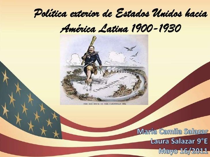 Pol tica exterior de estados unidos hacia am rica latina for Politica exterior de espana