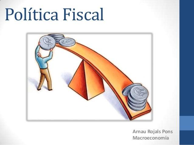 Política FiscalArnau Rojals PonsMacroeconomía