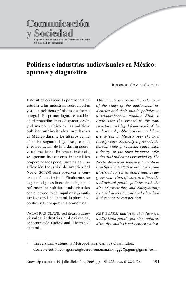 191Nueva época, núm. 10, julio-diciembre, 2008, pp. 191-223. issn 0188-252xRodrigo Gómez García Universidad Autónoma Metr...