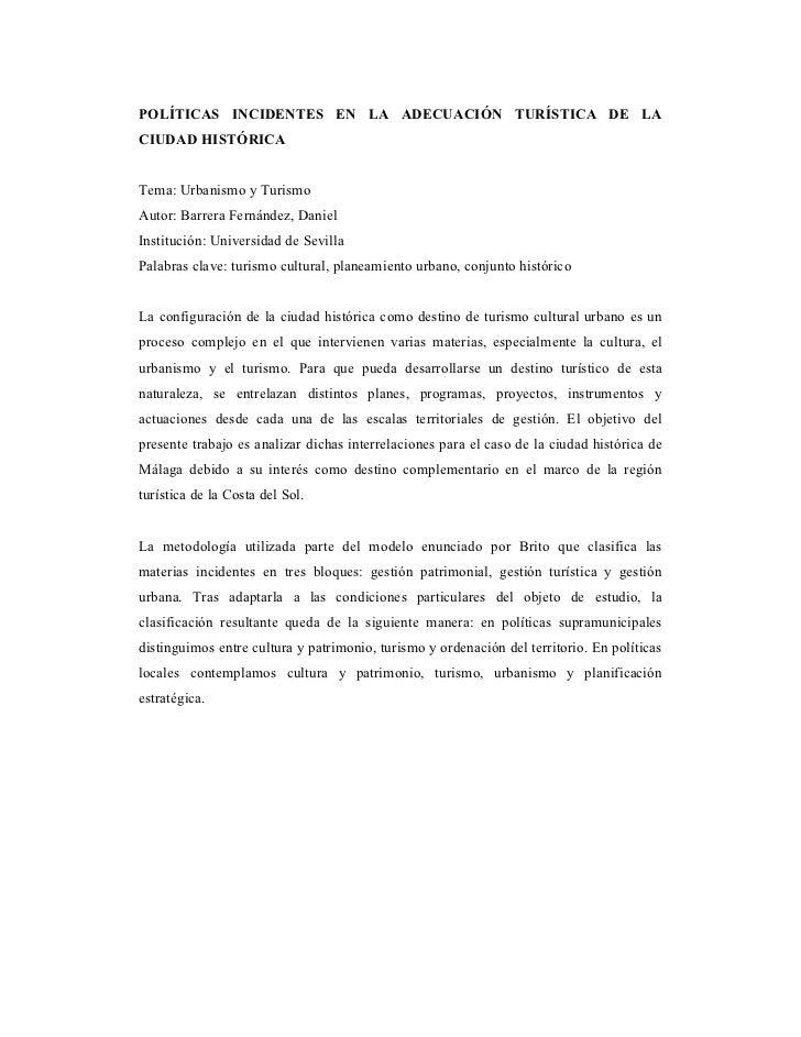 POLÍTICAS INCIDENTES EN LA ADECUACIÓN TURÍSTICA DE LACIUDAD HISTÓRICATema: Urbanismo y TurismoAutor: Barrera Fernández, Da...