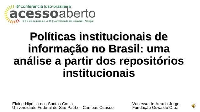 Políticas institucionais dePolíticas institucionais de informação no Brasil:informação no Brasil: uma análise a partir dos...