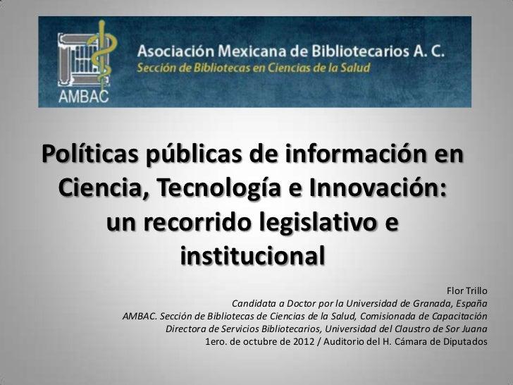 Políticas públicas de información en Ciencia, Tecnología e Innovación:      un recorrido legislativo e            instituc...