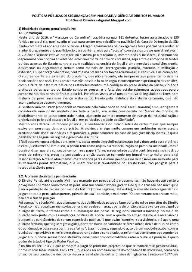 POLÍTICAS PÚBLICAS DE SEGURANÇA: CRIMINALIDADE, VIOLÊNCIA E DIREITOS HUMANOS Prof Gesiel Oliveira – drgesiel.blogspot.com ...