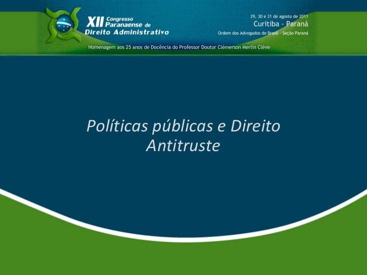 Políticas públicas e Direito Antitruste