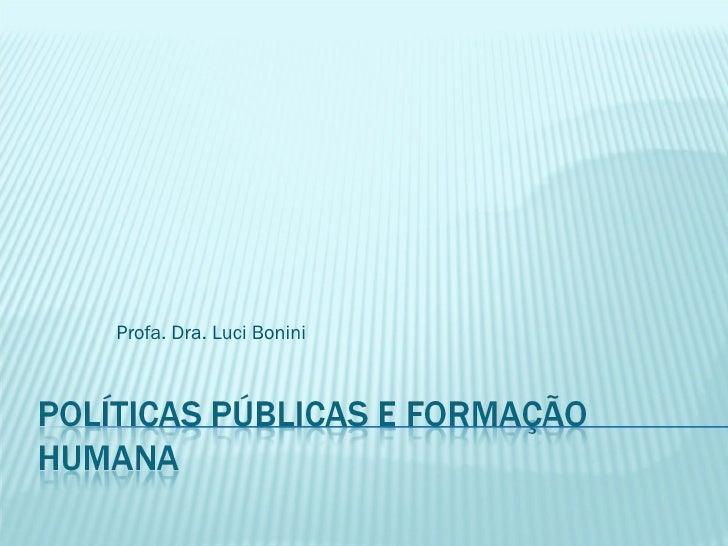 Profa. Dra. Luci Bonini