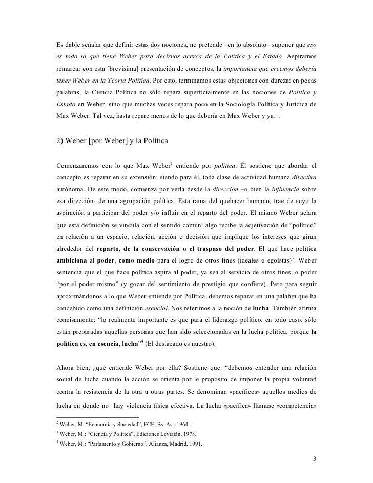 Es dable señalar que definir estas dos nociones, no pretende –en lo absoluto– suponer que eso es todo lo que tiene Weber p...