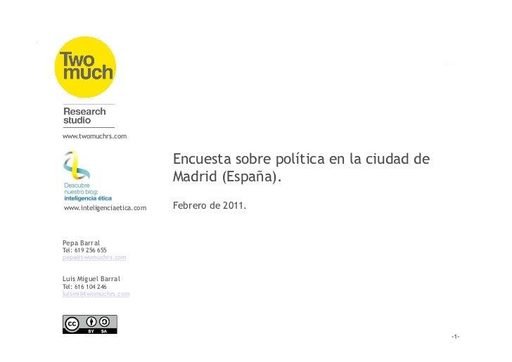 www.twomuchrs.com                            Encuesta sobre política en la ciudad de                            Madrid (Es...