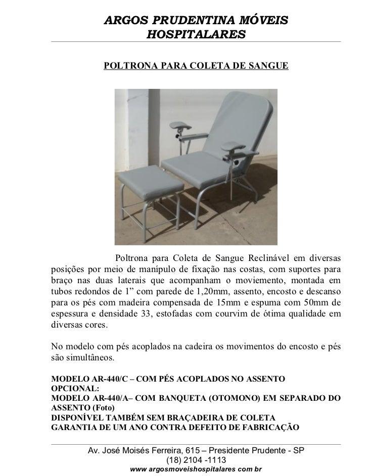 ARGOS PRUDENTINA MÓVEIS                 HOSPITALARES            POLTRONA PARA COLETA DE SANGUE                Poltrona par...