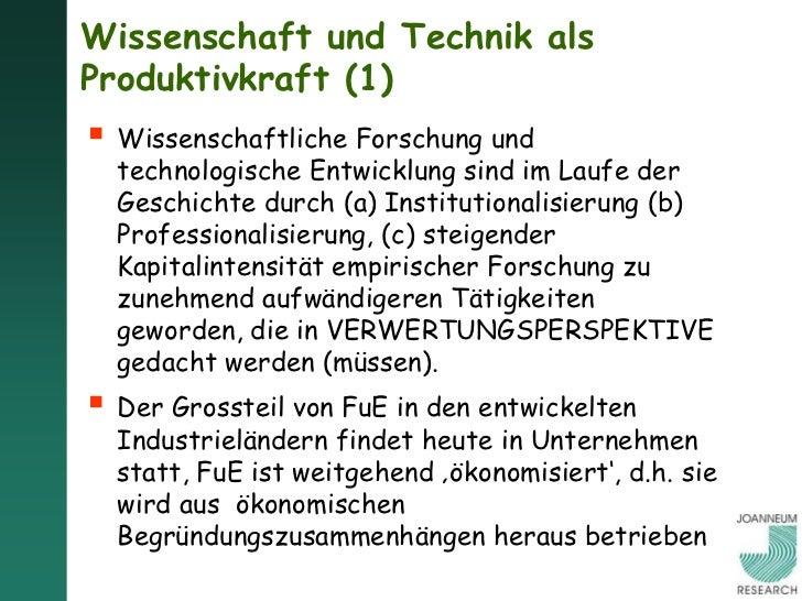 Wissenschaft und Technik alsProduktivkraft (1) Wissenschaftliche Forschung und  technologische Entwicklung sind im Laufe ...