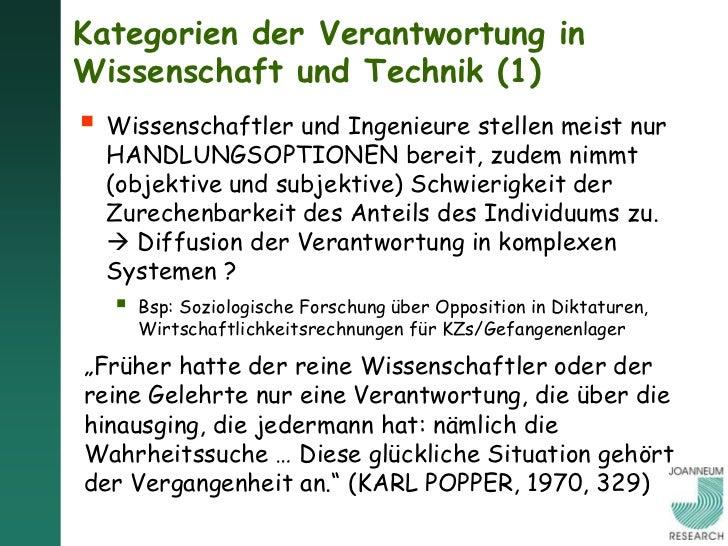 Kategorien der Verantwortung inWissenschaft und Technik (2) Für WissenschaftlerInnen / TechnkerInnen  erwächst (mindesten...