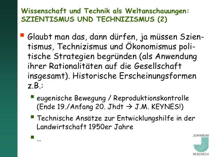 """Wissenschaft und Technik als Weltanschauungen:SZIENTISMUS UND TECHNIZISMUS (3)   """"Die Welt ist einfach komisch, wenn man ..."""