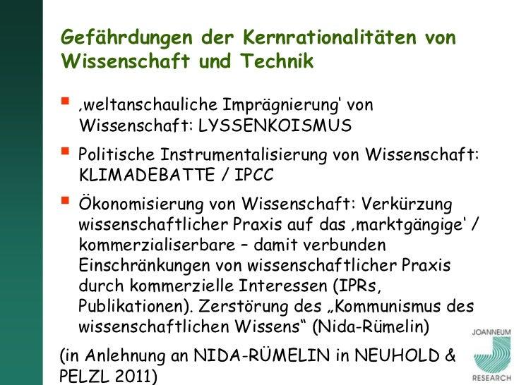 """Gefährdungen des """"Kernethos epistemischerRationalität"""" durch 'gesellschaftlicheZu/Anmutungen' 'weltanschauliche Imprägnie..."""