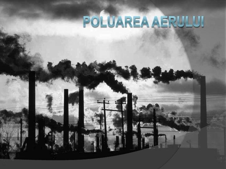 PoluareaAerului<br />