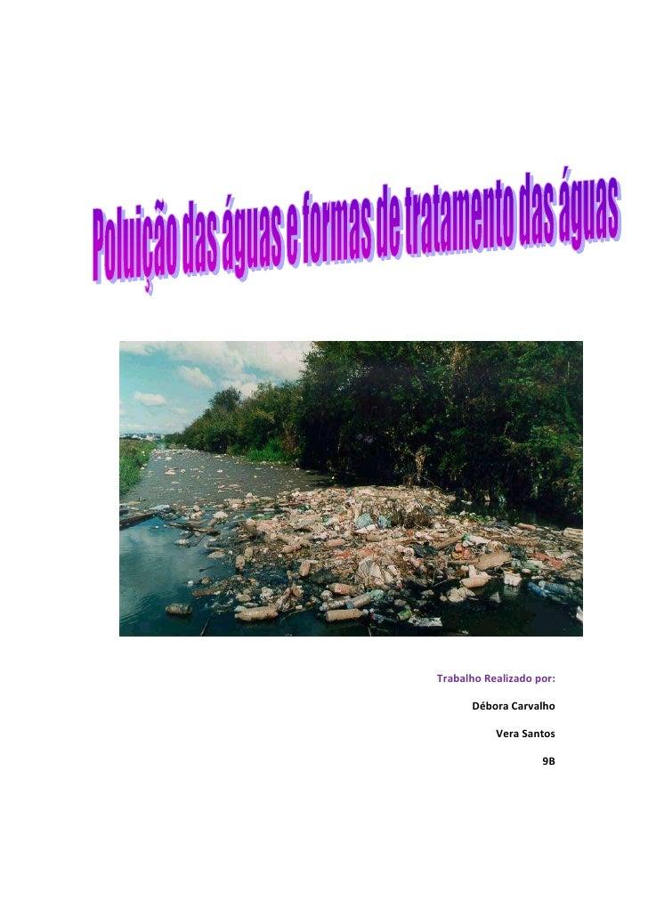 3162302111375<br />Trabalho Realizado por:<br />Débora Carvalho<br />Vera Santos <br />9B<br />Introdução<br />Este trabal...