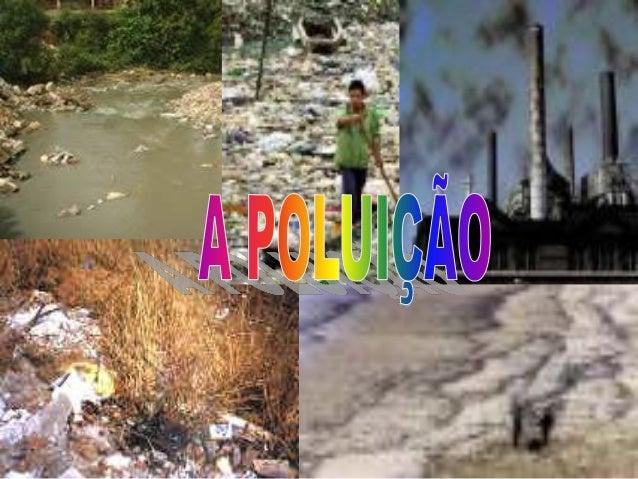 ARÁGUASOLOSONORATIPOS DE POLUIÇÃO