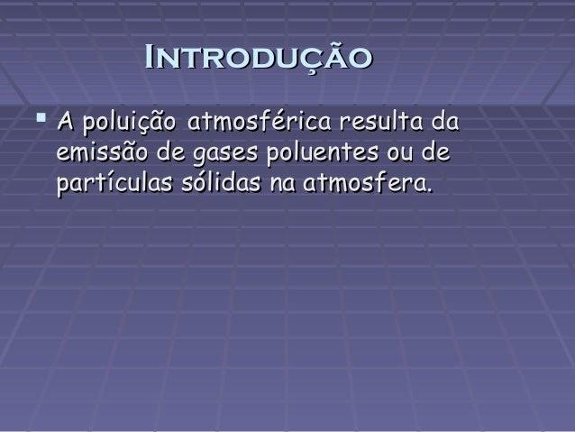 Poluição atmosférica 9g Slide 2