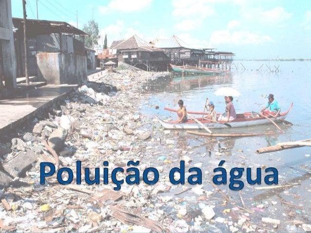 Introdução  A água é um patrimônio mundial e um bem precioso que deve ser preservado, mas com o crescimento do capitalism...