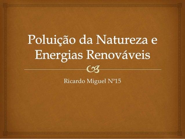 Ricardo Miguel Nº15