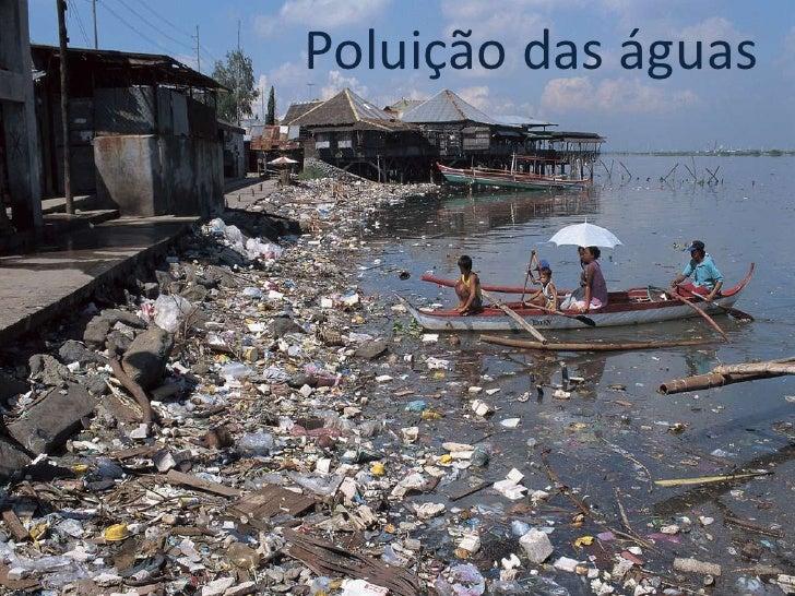Poluição das águas<br />