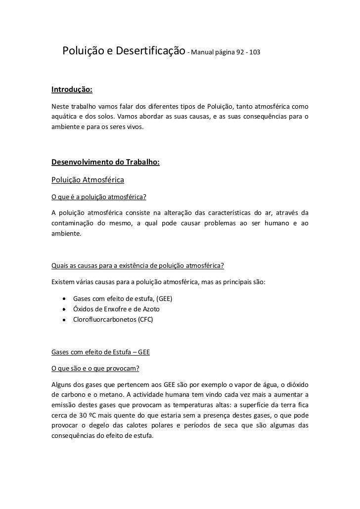Poluição e Desertificação - Manual página 92 - 103<br />Introdução:<br />Neste trabalho vamos falar dos diferentes tipos d...