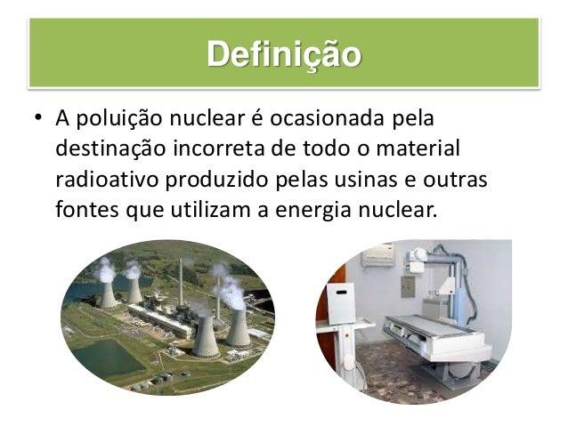 Poluição nuclear Slide 3