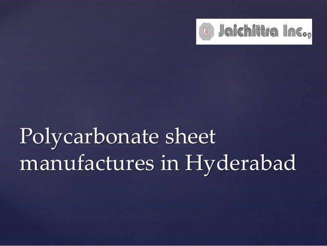 Polycarbonate sheet manufactures in Hyderabad