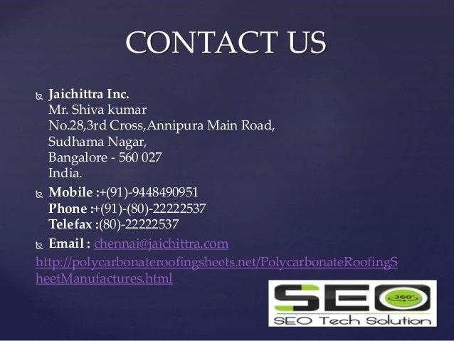  Jaichittra Inc. Mr. Shiva kumar No.28,3rd Cross,Annipura Main Road, Sudhama Nagar, Bangalore - 560 027 India.  Mobile :...
