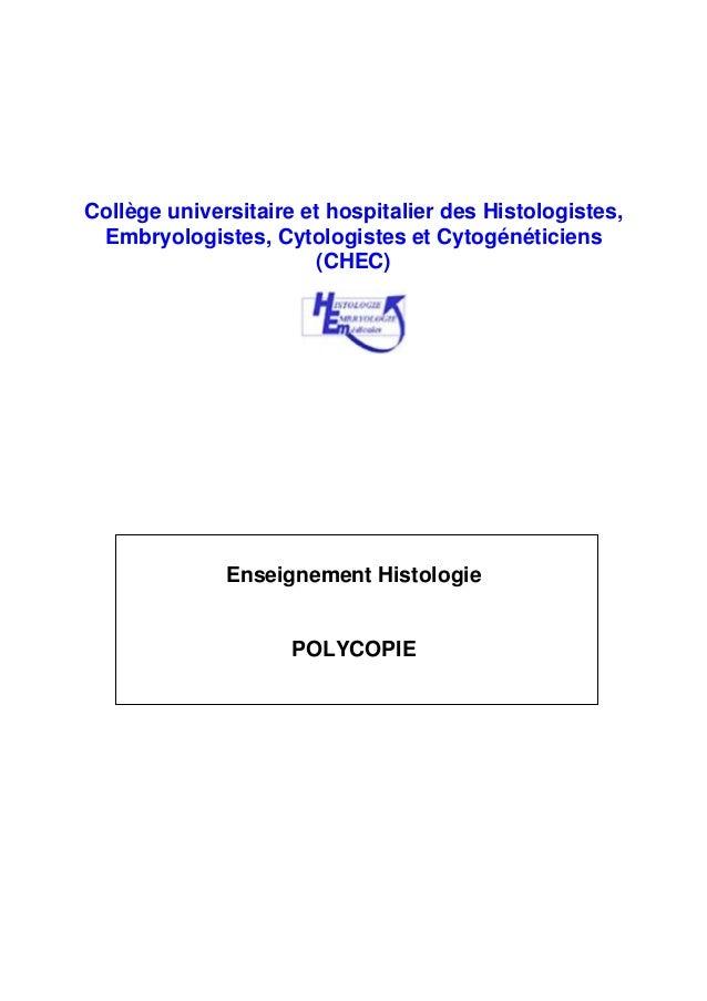 Collège universitaire et hospitalier des Histologistes, Embryologistes, Cytologistes et Cytogénéticiens (CHEC) Enseignemen...