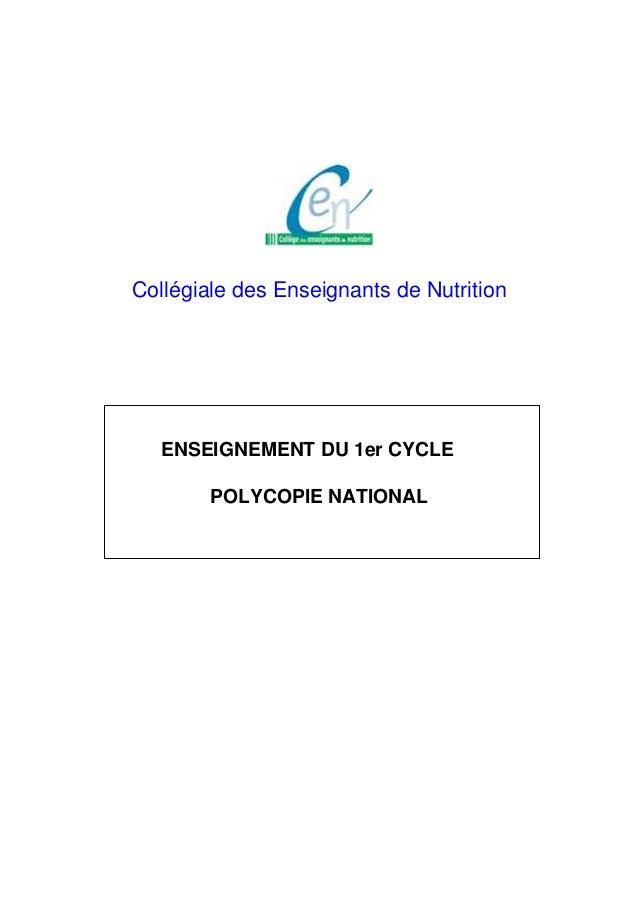 Collégiale des Enseignants de Nutrition ENSEIGNEMENT DU 1er CYCLE POLYCOPIE NATIONAL