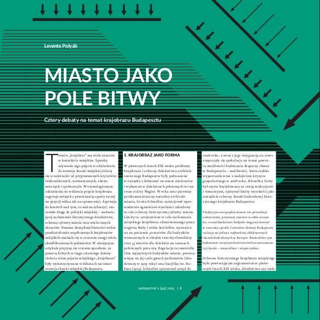 Levente Polyák Miasto jako pole bitwy Cztery debaty na temat krajobrazu Budapesztu 1. Krajobraz jako forma Wpierwszych ...